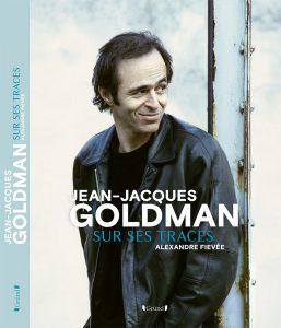 Jean-Jacques Goldman – Sur ses traces