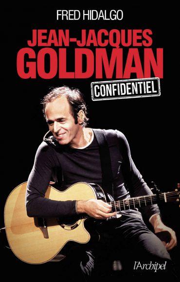 Livre : Jean-Jacques Goldman - Confidentiel