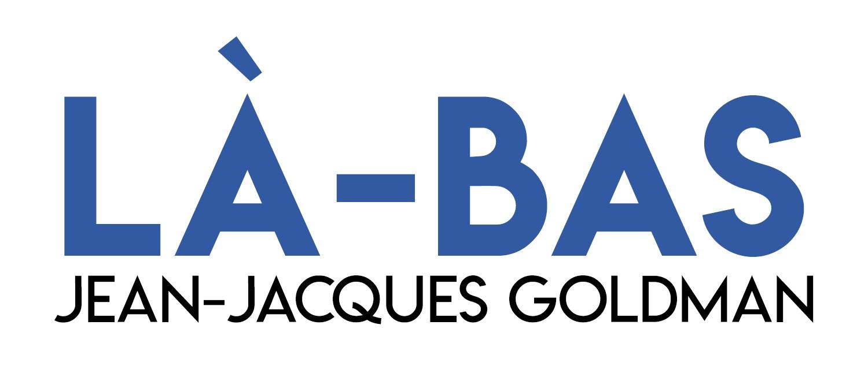 Jean-Jacques Goldman - Là-bas